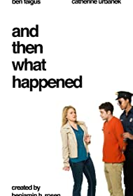 And Then What Happened (2015)