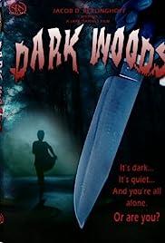 Dark Woods(2003) Poster - Movie Forum, Cast, Reviews