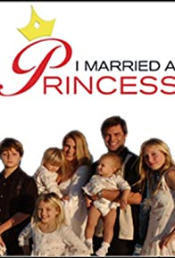 Primary photo for I Married a Princess