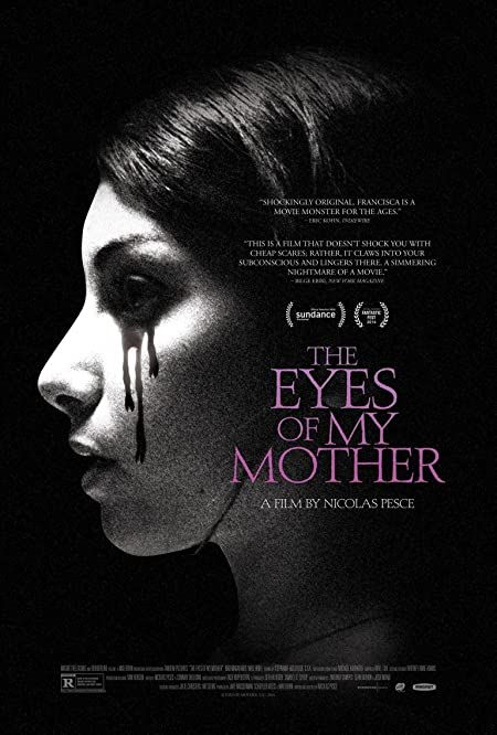 [R] The Eyes of My Mother (2016) English Blu-Ray - 720P | 1080P - x264 - 550MB | 1.1GB - Download & Watch Online With Subtitle Movie Poster - mlsbd