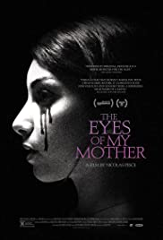 The Eyes of My Mother Poster