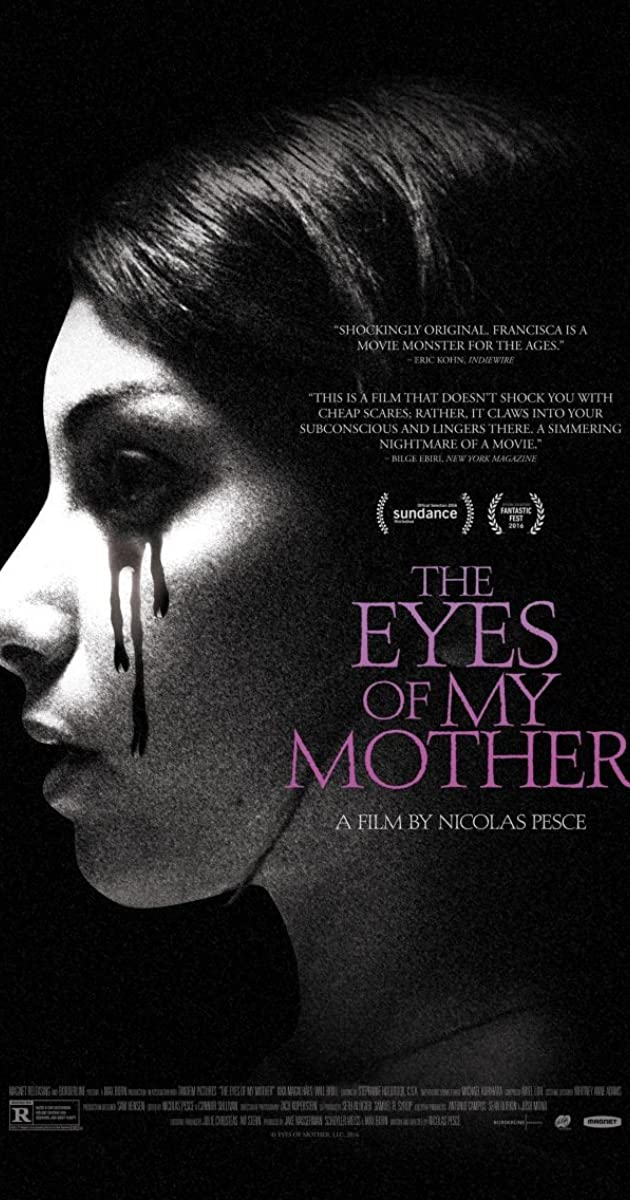The Eyes Of My Mother 2016 Imdb