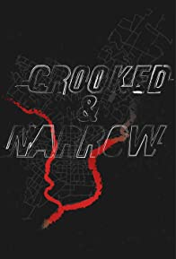 Primary photo for Crooked & Narrow