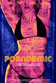 Porndemic (2018) Poster - Movie Forum, Cast, Reviews