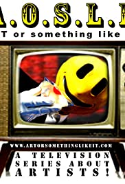 Art or Something Like It! Poster