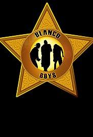 Blanco Boys Poster