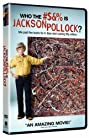 Who the #$&% Is Jackson Pollock? (2006) Poster