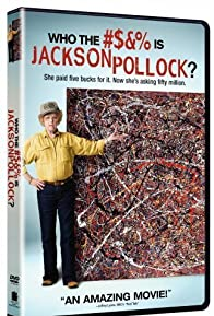 Primary photo for Who the #$&% Is Jackson Pollock?