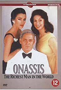 Primary photo for Onassis: The Richest Man in the World