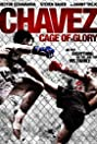 Chavez Cage of Glory (2013) Poster