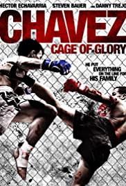 Chavez Cage of Glory (2013) 1080p