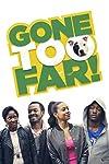 Gone Too Far (2013)
