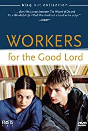 Workers for the Good Lord Poster