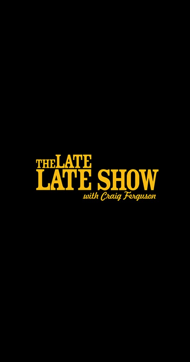 The Late Late Show with Craig Ferguson (TV Series 2005–2015) - Full
