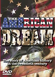 American Stories: The American Dream by