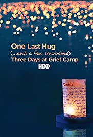 One Last Hug: Three Days at Grief Camp Poster