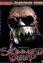 Skinned Deep Poster