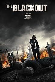 The Blackout(2014) Poster - Movie Forum, Cast, Reviews