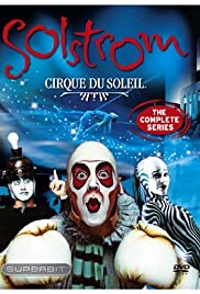 Cirque du Soleil: Solstrom Poster