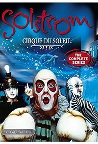 Primary photo for Cirque du Soleil: Solstrom