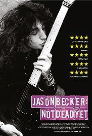 Jason Becker: Not Dead Yet Poster