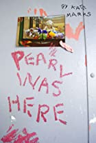 Pearl Was Here (2013) Poster