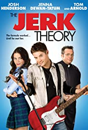 The Jerk Theory (2009) Poster - Movie Forum, Cast, Reviews