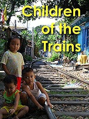 Children of the Trains ( Children of the Trains )