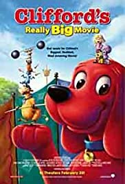 Clifford's Really Big Movie (2004) Poster - Movie Forum, Cast, Reviews