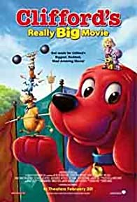 Primary photo for Clifford's Really Big Movie