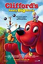 Clifford's Really Big Movie (2004) Poster