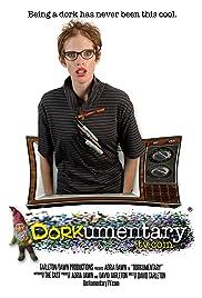 Dorkumentary Poster