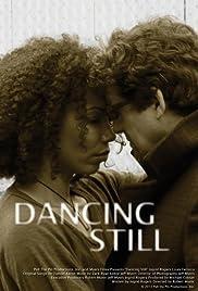 Dancing Still Poster