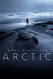 Arctic (2018) Poster - Movie Forum, Cast, Reviews