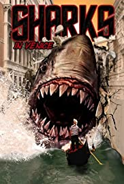 Shark in Venice (2008) Poster - Movie Forum, Cast, Reviews