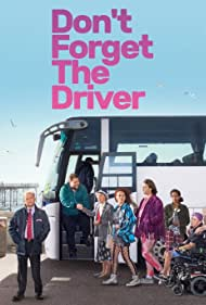 Don't Forget the Driver (2019)