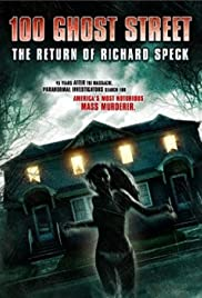 100 Ghost Street: The Return of Richard Speck (2012) starring Steve Bencich on DVD on DVD