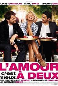 L'amour, c'est mieux à deux (2010) Poster - Movie Forum, Cast, Reviews