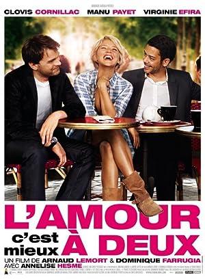 L'amour, c'est mieux à deux (2010)