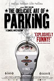 The Delicate Art of Parking (2006) Poster - Movie Forum, Cast, Reviews