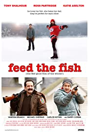 Feed the Fish (2009) Poster - Movie Forum, Cast, Reviews