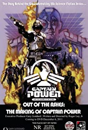 Out of the Ashes: The Making of Captain Power and the Soldiers of the Future Poster