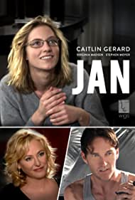 Virginia Madsen, Stephen Moyer, and Caitlin Gerard in Jan (2012)