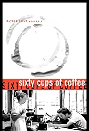 Sixty Cups of Coffee Poster