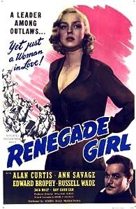 Watch free legal movies Renegade Girl [pixels]