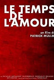 Le temps de l'amour (2009)