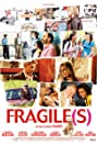 Fragile(s) (2007) Poster