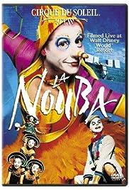 Cirque du Soleil: La Nouba(2004) Poster - Movie Forum, Cast, Reviews
