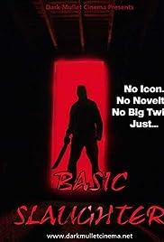 Basic Slaughter