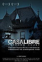 Casa Libre/Freedom House